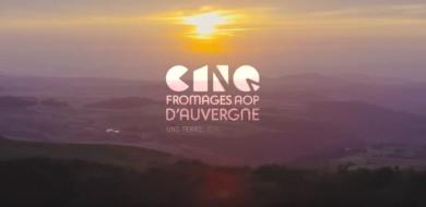 Un nouveau film de présentation pour les 5 fromages AOP d'Auvergne