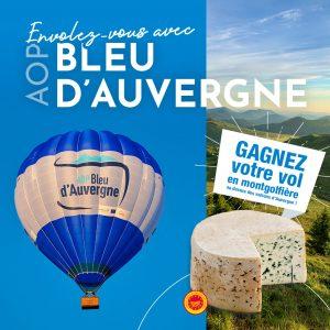 Gagnez votre vol en Montgolfière avec l'AOP Bleu d'Auvergne
